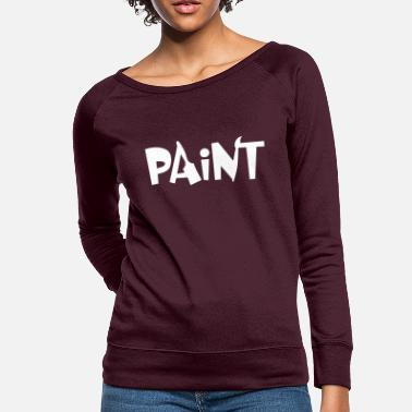 Painting PAINT - Women's Crewneck Sweatshirt