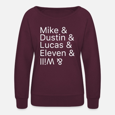 Finn Wolfhard Mike & Dustin & Lucas & Eleven & Will & - Women's Crewneck Sweatshirt