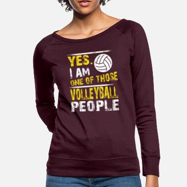 One of those VOLLEYBALL people - Women's Crewneck Sweatshirt