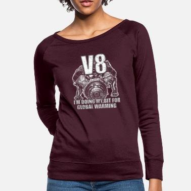 Muscle V8 Global Warming I funny environment top gear - Women's Crewneck Sweatshirt