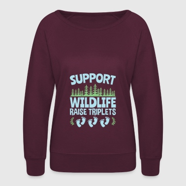Support Wildlife Raise Triplets Cute Funny - Women's Crewneck Sweatshirt