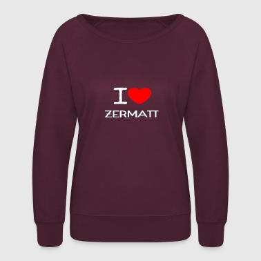 I LOVE ZERMATT - Women's Crewneck Sweatshirt