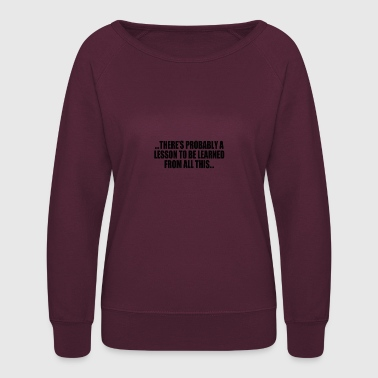 LESSON - Women's Crewneck Sweatshirt