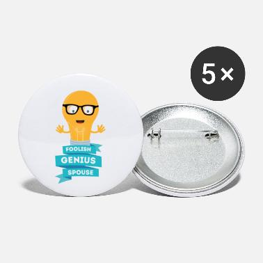 Spouse foolish Genius spouse - Small Buttons