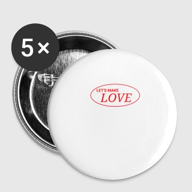 Making Love make love - Small Buttons