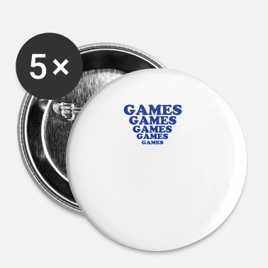 Gaming Games Games Games - Buttons small 1'' (5-pack)