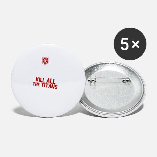 The Office Buttons - Keep Calm and Kill All the Titans - Small Buttons white