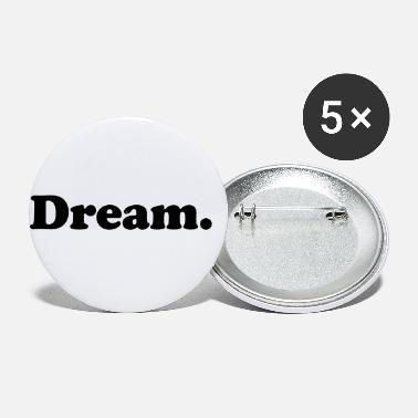 Dreams dream - Small Buttons