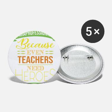 Paraprofessional Paraprofessional Even Teacher - Small Buttons