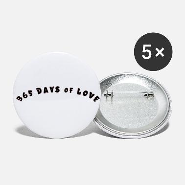365 Days 365 days of Love - Small Buttons