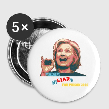 Liar for Prison 2016 - Small Buttons