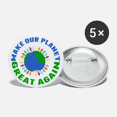 Hands Holding The Earth Make Our Planet Great Again - Small Buttons