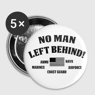 No Man Left Behind - Small Buttons