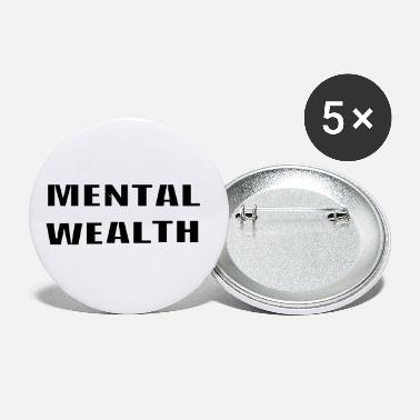 Wealth Mental Wealth - Small Buttons