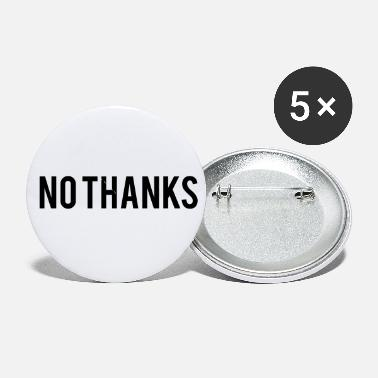 Thanks No thanks - Small Buttons