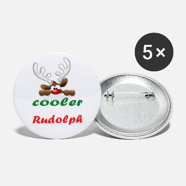 Cooler Cooler then Rudolph - Small Buttons