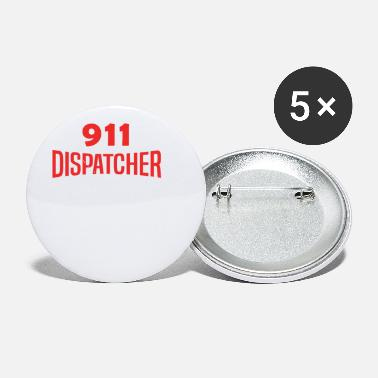 Dispatch 911 Dispatcher - Emergency Worker - Small Buttons