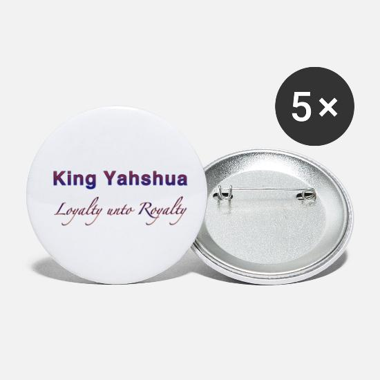Jesus Buttons - Loyalty unto Royalty - Small Buttons white