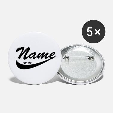 Name Day Your name - Small Buttons