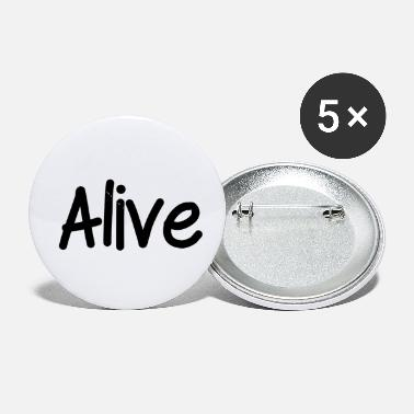 Alive Alive - Small Buttons