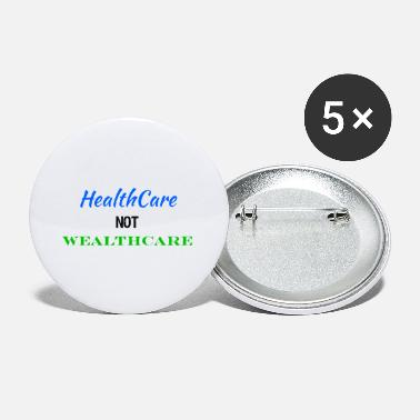 Reform Healthcare Not Wealthcare Health Care Reform - Small Buttons