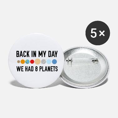 Planet 9 We Had 8 Planets - Small Buttons