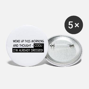 Morning morning - Small Buttons