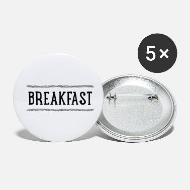 Breakfast Breakfast - Small Buttons