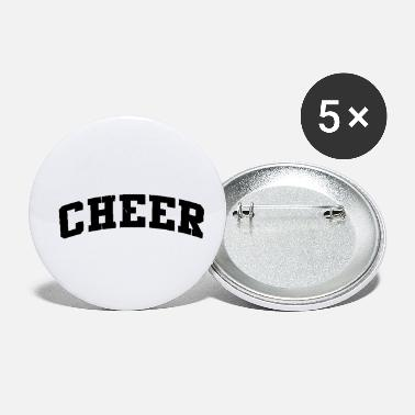 Cheer cheer - Small Buttons