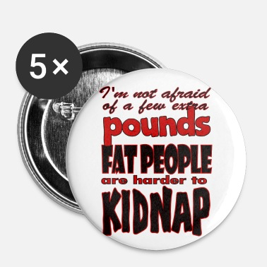 fat people kidnap - Small Buttons