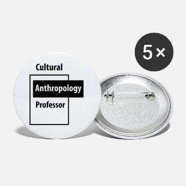 Education-culture Cultural Anthropology Professor - Education Job - Small Buttons