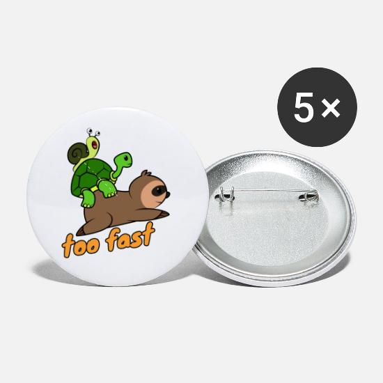 Sloth Buttons - Too fast Funny - Small Buttons white
