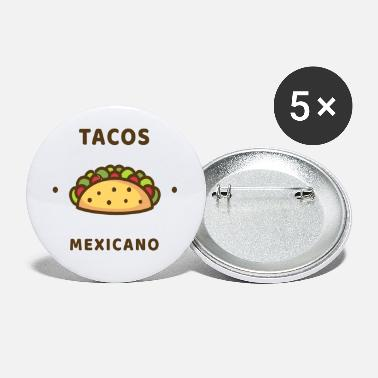 Mexicano Tacos Mexicano - Small Buttons