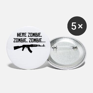 Zombies Here Zombie Zombie Zombie - Small Buttons