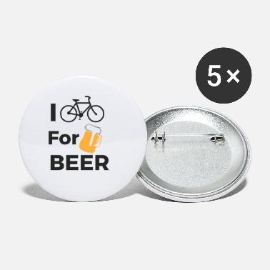 Cycling I cycle for Beer. Cyclist, Cycle. Cycling - Small Buttons