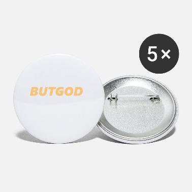 God But God - Small Buttons
