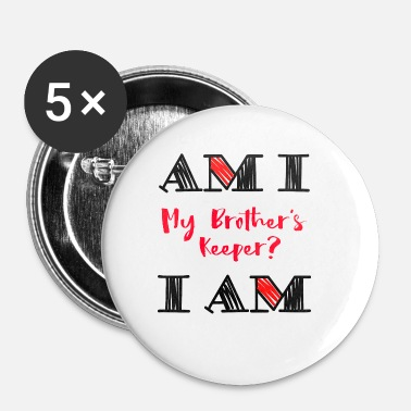 I Am Am I - I Am - Small Buttons