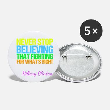 Anti Gun Inspirational Quote Hillary - Small Buttons