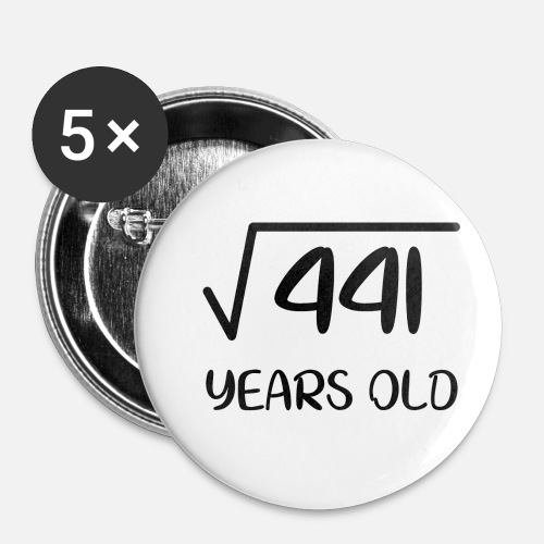 Square Root Of 441 21 Years Old 21th Birthday Gift Small Buttons