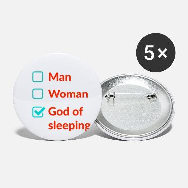 Sleep With The Gods Man,Women, God of sleeping Design For Everything - Small Buttons