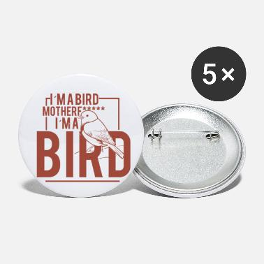 i m a Bird - Small Buttons
