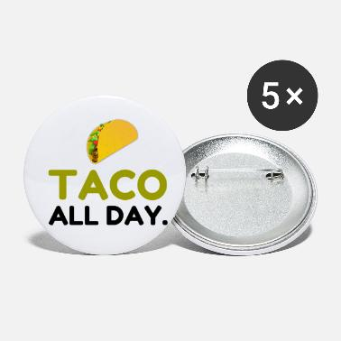 Taco TACO ALL DAY - Small Buttons