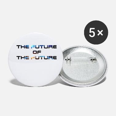 Future The Future Of The Future - Small Buttons