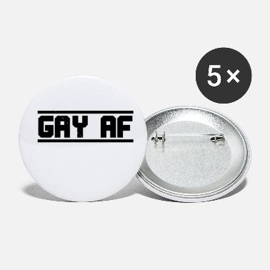 Schwul Gay As Fuck GAY AF Provocative Funny Homo - Small Buttons
