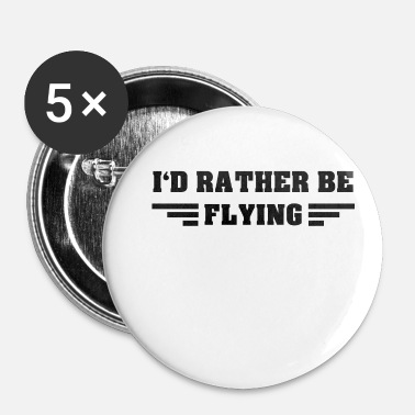 Funny Jokes I would love to fly bird plane now - Buttons small 1'' (5-pack)