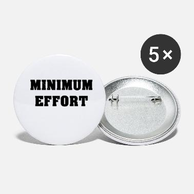 Minimum Minimum Effort - Small Buttons