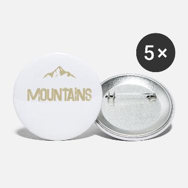 Mountains Mountains Spruch Mountains - Small Buttons