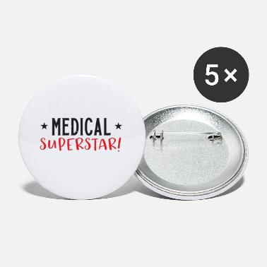 Superstar Medical superstar! - Small Buttons