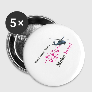 Making Love Don't Make War, Make Love - Small Buttons