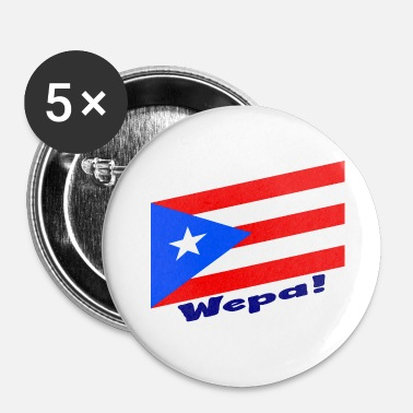 Puerto Rico - Wepa! - Buttons small 1'' (5-pack)